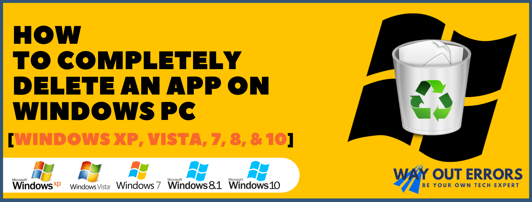 how to completely delete an app on PC