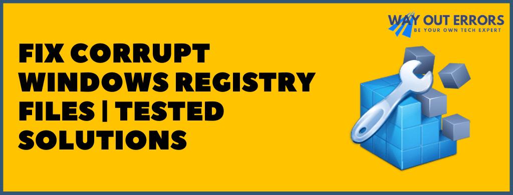 Fix Corrupt Windows Registry